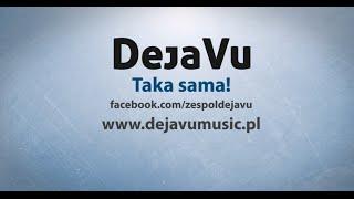 DejaVu - Taka Sama