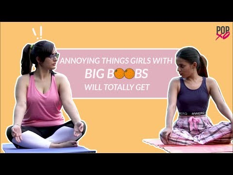 Annoying Things Girls With Big Boobs Will Totally Get - POPxo thumbnail