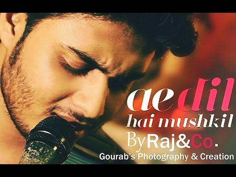 Arijit Singh - Ae Dil Hai Mushkil Rock Cover | Raj Barman | Pritam | Ranbir | Aishwarya
