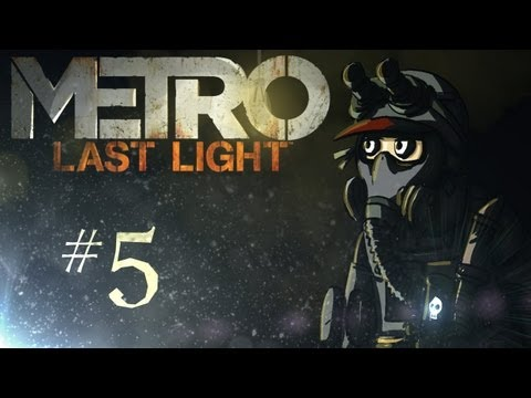 "Metro: Last Light Playthrough w/ Kootra Ep. 5 ""Night Vision Scope"""