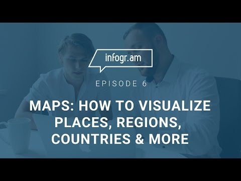 Maps: How to Visualize Places, Regions, Countries & More