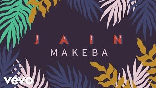 Jain - Makeba (Lyrics Video)