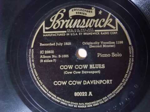 Cow Cow Davenport Cow Cow Blues Cow Cow Blues Cow Cow