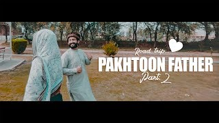 Road Trip With Pakhtoon Father | Part 2 | Our Vines | Rakx Production