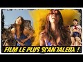 FILM LE + SCANDALEUX ?