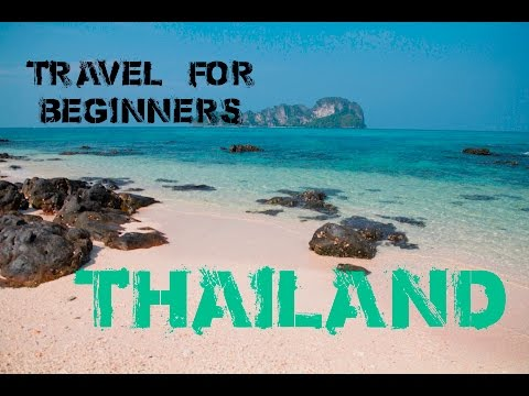 Thailand Travel for beginners