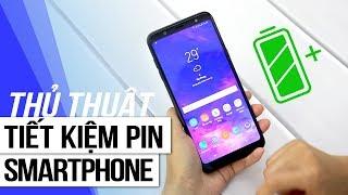 10 cách đơn giản giúp tiết kiệm Pin trên Smartphone?