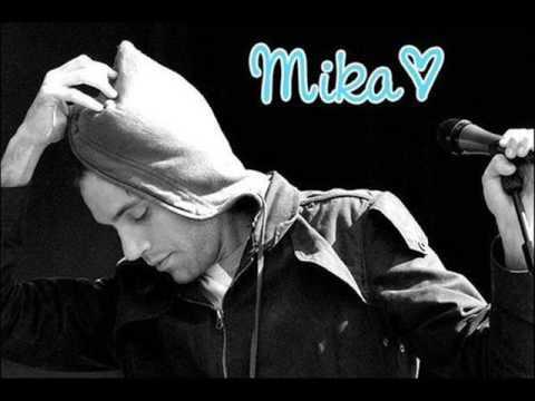 Mika - You made me