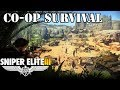 Co-Op Survival Challenge /w AtomicTim (Sniper Elite 3)