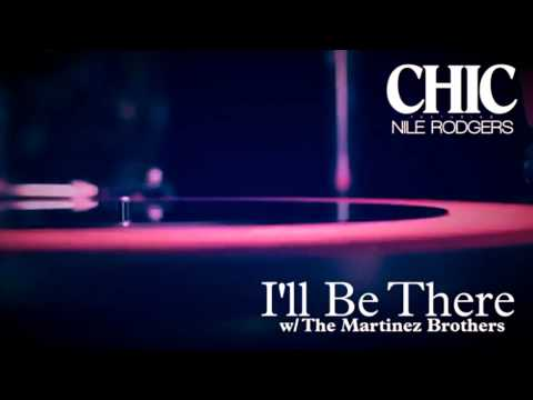Chic - Ill Be There