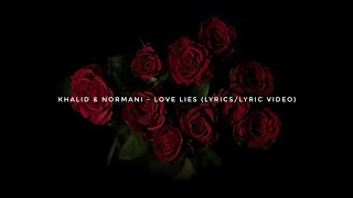 Download Lagu Khalid & Normani Kordei - Love Lies (Lyrics/Lyric Video) Gratis STAFABAND