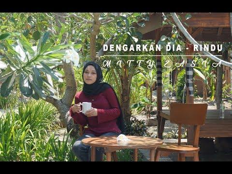 Download Lagu  Dengarkan Dia - Rindu Cover Mitty Zasia Mp3 Free