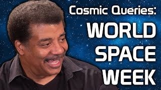 StarTalk Podcast: Cosmic Queries – World Space Week with Neil deGrasse Tyson