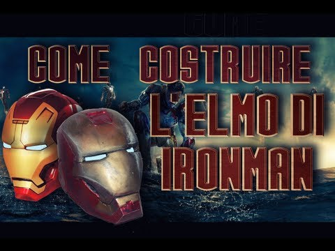 Speciale Iron Man 3 - Come Costruire l'elmo di Iron Man