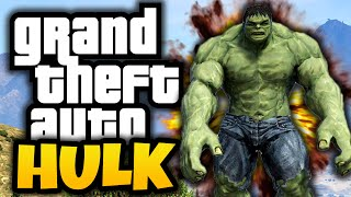 GTA 5: Hulk in GTA! - (GTA 5 Hulk Mod Funny Moments)