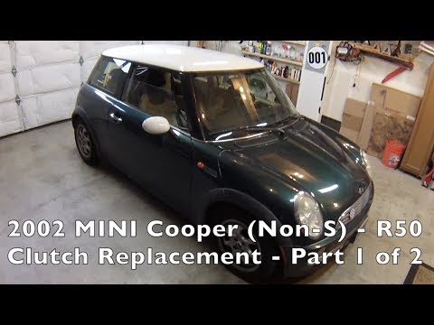 2002-06 MINI Cooper Clutch Replacement Part 1 of 2