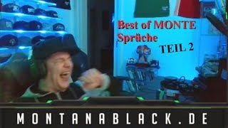BEST of MONTE SPRÜCHE Teil 2 (Montanablack best of)