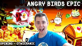 Angry Birds Epic Po Polsku Opening over 100 coins monet!