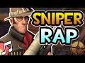 TF2 | SNIPER RAP - RUSTAGE