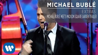 Michael Buble Video - Michael Bublé Meets Madison Square Garden Trailer [Extra]
