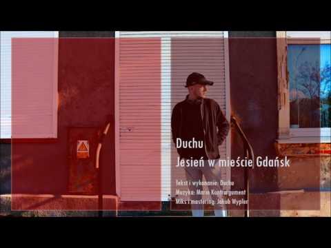 Duchu - Jesień W Mieście Gdańsk (prod. Mario Kontrargument)