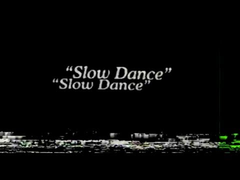 Slow Dance Trailer video