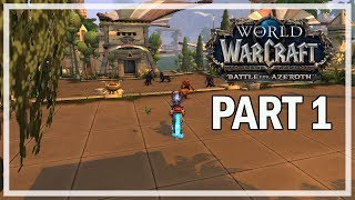 World of Warcraft Battle for Azeroth - Let's Play Part 1 - Fall of Lordaeron