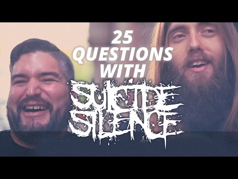 25 Questions With Suicide Silence video