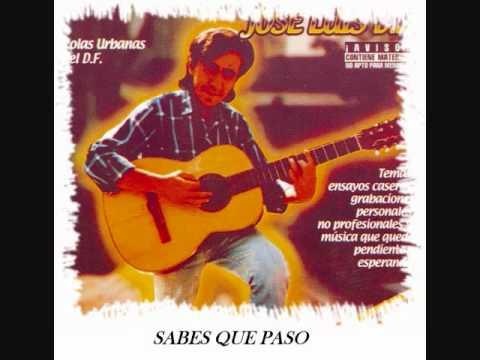 Jose Luis Df - Sabes Que Paso