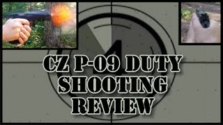 CZ P-09 Duty Shooting Review: feel, function, accuracy, trigger quality, impressions