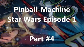 Star Wars Episode 1 [HD] - Pinball Flipper SWEP1 Gameplay - Part #4