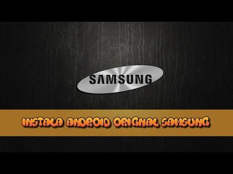 Instala software. Android o rom  original en cualquier samsung