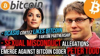 Peter Todd ALLEGATIONS! Bitcoin Bullish?! Fantom Partners with COUNTRY!? Ocasio Cortez LIKES BITCOIN