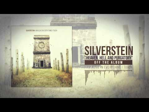 Silverstein - Heaven Hell And Purgatory