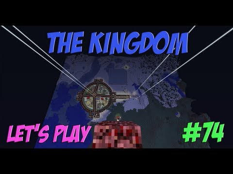 The Kingdom Let's Play - Episode 74 - Nether Portal Lift Concept