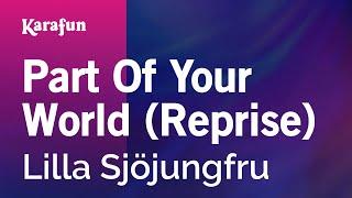 download lagu Karaoke Part Of Your World Reprise - The Little gratis