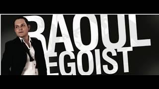 RAOUL - EGOIST album integral