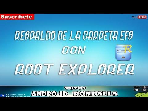 RESPALDO DE LA CARPETA EFS CON ROOT EXPLORER