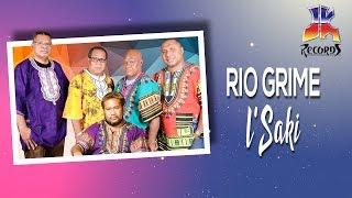 I'Saki - Rio Grime