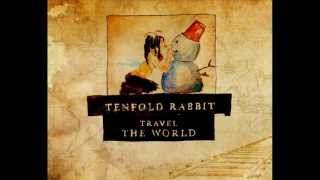 Tenfold Rabbit - Before The Eyes Are Opened