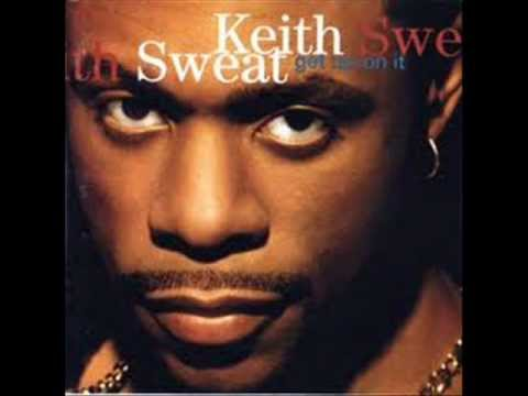 Keith Sweat   Grind  on You