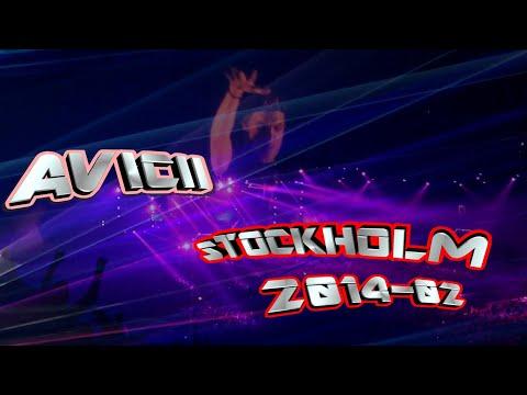 Avicii  Stockholm tele 2 arena 2014 02