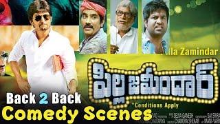 Pilla Zamindar - Pilla Zamindar Back 2 Back All Comedy Scenes - Telugu Comedy Scenes