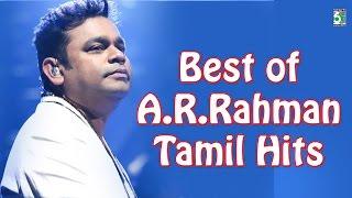 A.R.Rahman Best Tamil Hits