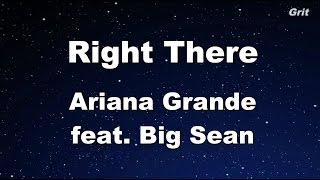 Right There - Ariana Grande feat. Big Sean Karaoke【With Guide Melody】