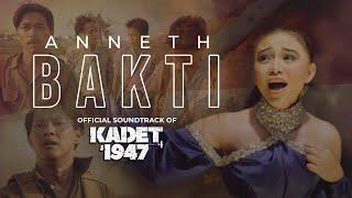Download lagu ANNETH - BAKTI (  OST. KADET1947 )