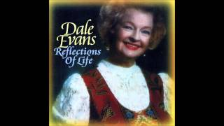Let Us Love/Faith, Hope & Charity - Dale Evans