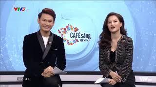 Fap Tv câu chuyện cafe sáng cùng 2 btv vtv3