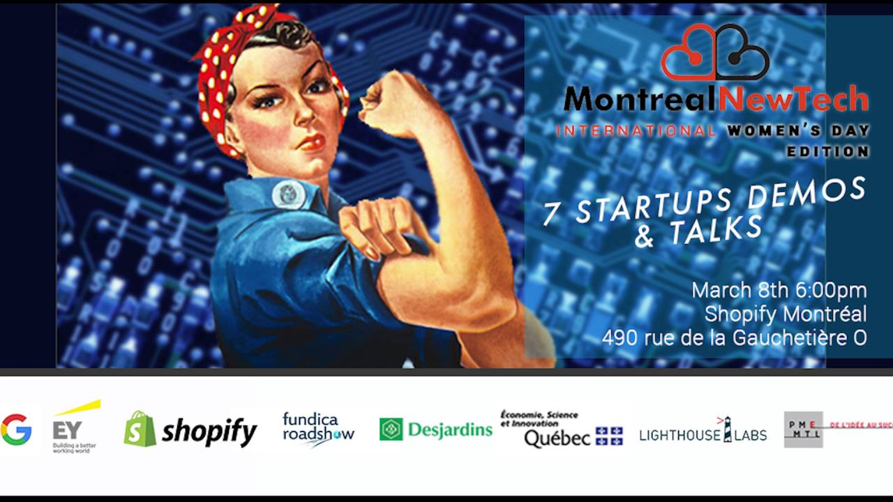 Montreal New Tech -  International Women's Day Edition Gottafind.it