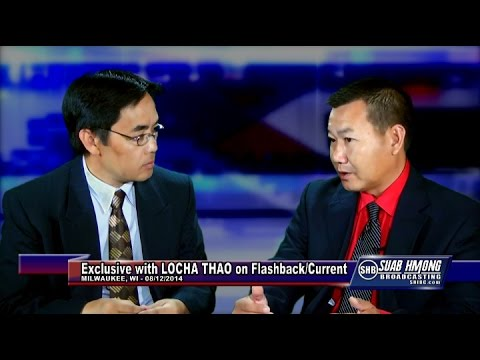 Suab Hmong News:  Exclusive Flashback with LoCha Thao